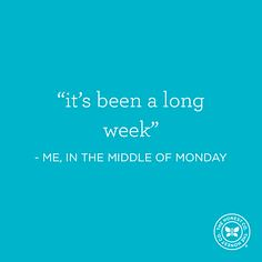 it'll be a long week (fannie.bowater) Tags: funny quotes message sayings signs
