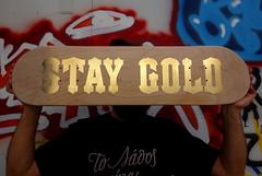 Stay Gold (tind) Tags: goldleaf plywood skateboard skate stay gold