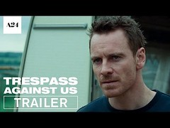Trespass Against Us | Official Trailer HD | A24 (Download Youtube Videos Online) Tags: trespass against us | official trailer hd a24
