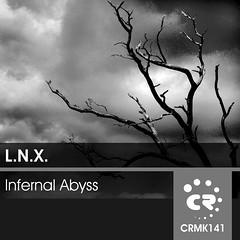 L.N.X. - Infernal Abyss [Youtube: http://bit.ly/102KdNk Soundcloud: http://bit.ly/11VbXYj ] (Chibar Records) Tags: techno techhouse