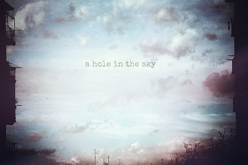 a hole in the sky