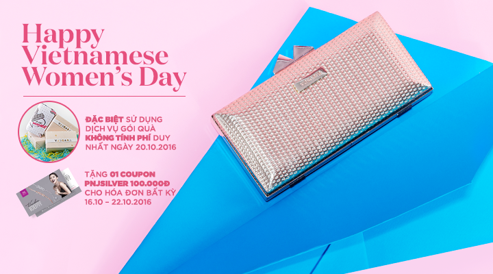 Happy Vietnamese Women's Day – Tặng 01 coupon PNJ Silver 100.000đ cho hóa đơn bất kỳ