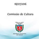 Comiss�o da Cultura 18/07/2016