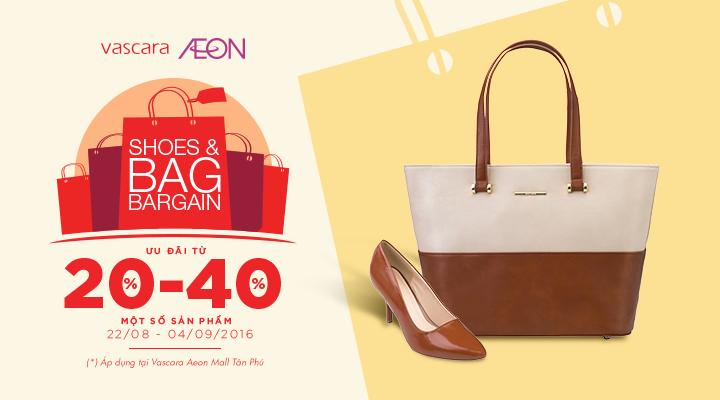 Vascara Aeon Tân Phú - Shoes & Bag Bargain - Ưu đãi từ 20-40% một số sản phẩm
