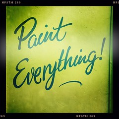 Paint Everything! (breakbeat) Tags: hipstamatic oxford instameet instagrammeetup photowalk city hipstamaticapp anniesloan shop cowleyroad painteverything colourful interiordesign text writing sign signboard aboard signage