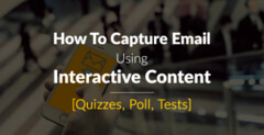How To Capture Email Using Interactive Content [Quizzes, Poll, Tests] (Harry Stark1) Tags: tipstricks how to capture email using interactive content quizzes poll tests