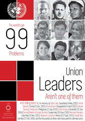 The world's got #99problems. Union leaders aren't one of them. (UN Special Rapporteur on assembly & association) Tags: 99problems foaaat50 iccprat50 icescrat50 unionleaders unga71 unga tradeunions murdered