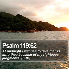 Daily Bible Verse - Psalm 119:62 (daily-bible-verse) Tags: apologetics spirit infinity praisejesus quoteoftheday