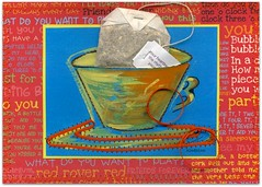 what do you want to play? (colorfulexpressions) Tags: 6ws play tea sixwordstory teacup teabag quotation sewn handmadecard lrp eleanorroosevelt colorfulexpresssions whatdoyouwanttoplay yourheartbeatistherhythmofyoursoul sittched