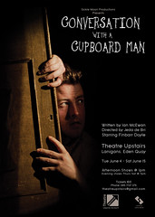 Conversation with a Cupboard Man (SteMurray) Tags: ireland irish man poster de design play with graphic theatre quay upstairs conversation eden doyle murray ste finbarr cupboard bri jeda lanigans