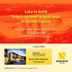 Lulu to build Indias second largest mall in Trivandrum, 3 Kms from Nucleus Spells.  Foundation stone for the mall to be layed on August 20th by Chief minister Shri. Pinarayi Vijayan.  #Kerala #Kochi #India #Trivandrum #Architecture #Home #Construction #C (nucleusproperties) Tags: life beautiful kochi elegant style trivandrum kerala realestate lifestyle india luxury villa comfort apartment architecture interior gorgeous design elegance beauty building exquisite shopping view mall city construction atmosphere home living