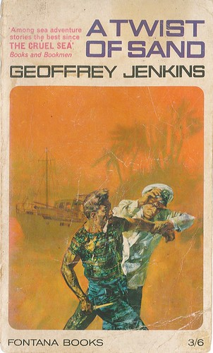 A Twist of Sand by Geoffrey Jenkins. Fontana 1964.