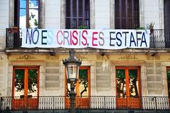 Crise? Crisis? (fhmolina) Tags: world barcelona building espanha prdio mundo crisis 2012 estafa faixa crise noescrisisesestafa noescrisis