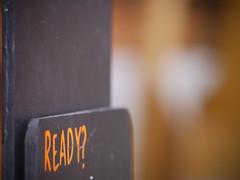Ready? (Helen Ogbourn) Tags: orange black sign chalk ready