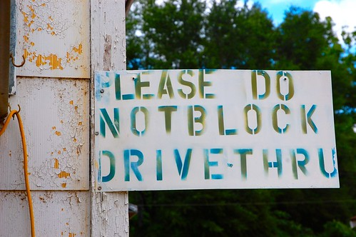 Please Do Not Block Drive-Thru