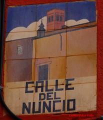 Antigua placa calle Nuncio. Madrid (Carlos Vias-Valle) Tags: placa callenuncio azulejo
