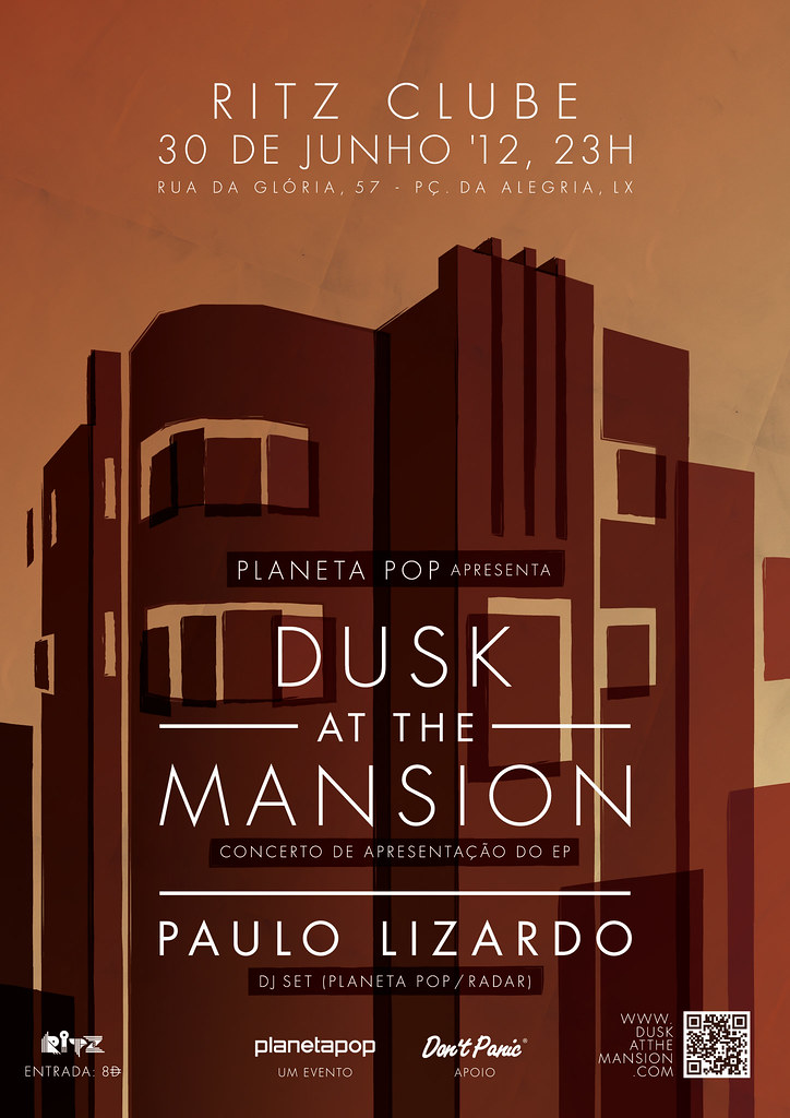 Planeta Pop apresenta: Dusk at the Mansion (Concerto) + Paulo Lizardo (DJ Set)