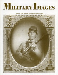 Military Images magazine cover, March/April 2002 (militaryimages) Tags: militaryimages magazine findingaid archive backissue photography history civilwar mexicanwar spanishamericanwar worldwari indianwar soldier sailor military us america american unitedstates veteran infantry cavalry artillery heavyartillery navy marine union confederate yankee rebel roach matcher neville coddington mi citizensoldier uniform weapon photographer tintype ambrotype cartedevisite stereoview albumen daguerreotype hardplate ruby