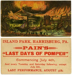 Pain's Last Days of Pompeii, Island Park, Harrisburg, Pa., July 4, 1890 (Alan Mays) Tags: ephemera tradecards advertising advertisements ads independenceday fourthofjuly 4thofjuly july4 july4th holidays fireworks pyrotechnics pyrodramas spectacles theatrical performances pain jamespain painslastdaysofpompeii lastdaysofpompeii pompeii mountvesuvius vesuvius volcanos eruptions explosions destruction disasters fires buildings ships boats bulwerlytton edwardbulwerlytton authors novels books orange red islandpark harrisburg pa dauphincounty pennsylvania july5 august5 1890 1890s antique old vintage typefaces type typography cityisland cityislandpark parks islands fonts paper printed victorian 19thcentury nineteenthcentury illustrations