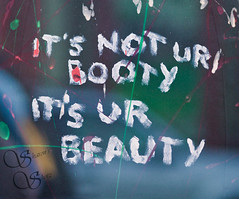 It's not UR Booty, It's UR beauty (Sharon's Shotz) Tags: streetart ontario canada grafitti message kingston sigma105mm canoneos7d canon7d