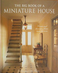 A Wonderful Book I am Enjoying (Foxy Belle) Tags: book dollhouse big miniature house 112 scale french country how tutorial