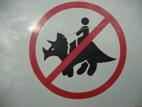 No riding the dinos!