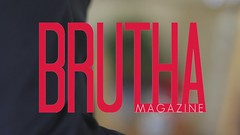 Brutha Mag BTS Short Vid (Barry Williams Photography) Tags:
