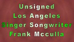 Frank McCulla - What Do You Want From Me 0293.jpg (Frank McCulla - What Do You Want From Me) Tags: musician losangeles vimeo myspace singer vocalist songwriter unsigned youtube dailymotion soundclick frankmcculla unsignedcom whatdoyouwantfrommefrankmccullawhatdoyouwantfromme