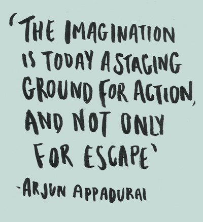 Arjun Appadurai Quote