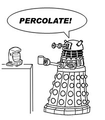 Dalek - Percolate (IAmThatOneGuy) Tags: coffee doctorwho drwho dalek exterminate