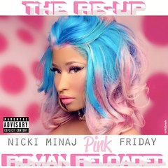 Nicki Minaj - Pink Friday: Roman Reloaded - The Re-Up (LUKE brozic) Tags: pink alarm me boys beautiful turn roman cone cassie va hoe stupid come com friday pound sinner theboys nicki reloaded voom starships vavavoom reup turnmeon superbass hovlane thereup minaj nickiminaj poundthealarm comeonacone stupidhow