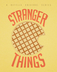 "Alternative Poster: ""Stranger Things"" (emptycupboard) Tags: netflix strangerthings television tv poster alternative minimalist text font obsessed cult 1980s 80s waffle grain film eleven obsession addictive classic"