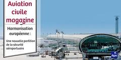 certification des aeroports (dgac_fr) Tags: aviation magazine manifestations ariennes biocarburant aroport surt passager