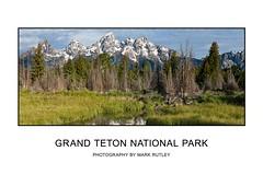 GRAND TETON NATIONAL PARK (mark_rutley) Tags: usa snakeriver wyoming grandtetonnationalpark gtnp schwabacherslanding