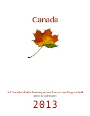 canada calendar cover (Mr.  Mark) Tags: canada calendar 2013 markboucher