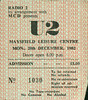 "19821220-U2-Maysfield Leisure Centre-Belfast-Northern Ireland-20-Dec-1982-ticket-DC Cardwell<br /><span style=""font-size:0.8em;"">They had hit their stride by this time but I didn't enjoy it as much as the 1980 show with all the material from Boy. It was OK, though. </span> • <a style=""font-size:0.8em;"" href=""http://www.flickr.com/photos/87767114@N03/8157327131/"" target=""_blank"">View on Flickr</a>"
