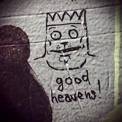 Mar 9, 2012 - good heavens! (mikedemers) Tags: man black brick green wall pen graffiti funny king good cartoon daily dirty marker sharpie heavens toronado