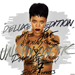"""Rihanna - Unapologetic """"Deluxe Edition"""" (Odaxre) Tags: get love me up diamonds out lost jump paradise with song no mary over mother right it off fresh business tragedy half what now pour without runway numb stay allowed in phresh nobodys nobodies rihanna loveeeeee unapologetic"""