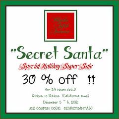 Secret Santa SALE !!!  24 HOURS ONLY!!