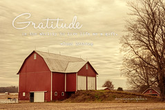 Living Life as a Gift (Singing Like Cicadas) Tags: life thanksgiving november ohio red texture barn rural countryside quote farm text processing gratitude mountvernon knoxcounty nikond90 kimklassen onethousandgifts beyondlayers touchofwarm
