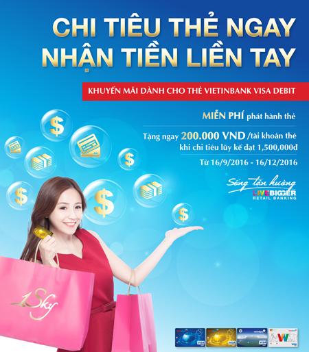 Phát hành thẻ Visa Debit VietinBank nhận ngay 200.000 đồng