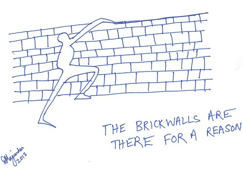 the brick walls are there for a reason