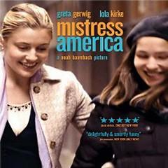 Mistress America - มีซ ทเร็ซ อเมริกา (2015)