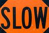 slow-003.jpg (Yvonne Rathbone) Tags: flickrlounge sundaytheme letters letterssigns orange sign slow technical 1855mmf3556gvr