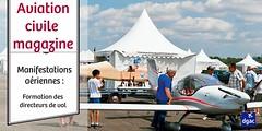 formation des directeurs de vol (dgac_fr) Tags: aviation magazine manifestations ariennes biocarburant aroport surt passager