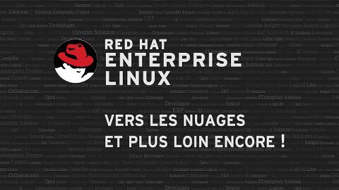 Red Hat Enterprise Linux : vers les nuages et plus loin encore !