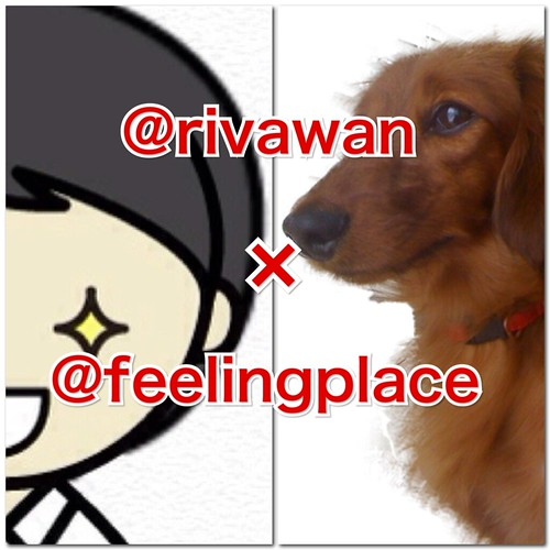 @rivawan × @feelingplace