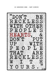 Don't be reckless with other people's hearts (pojokcerita) Tags: people hearts reckless putup
