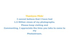 Thanks Flickr 1.5m (Brian Travelling) Tags: flickr thank you 15millionviews