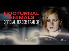 NOCTURNAL ANIMALS - Official Teaser Trailer - In Select Theaters November 18 (Download Youtube Videos Online) Tags: nocturnal animals official teaser trailer in select theaters november 18